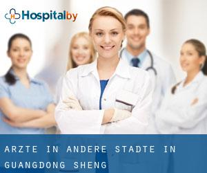 Ärzte in Andere Städte in Guangdong Sheng