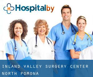 Inland Valley Surgery Center (North Pomona)