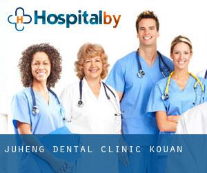 Juheng Dental Clinic Kou'an