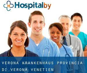 Verona krankenhaus - Provincia di Verona - Venetien - Italien